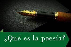 ¿Qué es la poesía? Características, tipos y ejemplos.