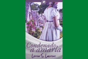Reseña de «Condenado a amarla», de Lorena S. Lawrence.
