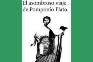 """Reseña de """"El asombroso viaje de Pomponio Flato"""" de Eduardo Mendoza"""